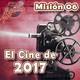 Misión 06: El cine de 2017