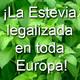 ¡La venta de Estevia en hoja seca legalizada en toda Europa! (con Josep Pàmies)