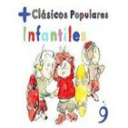 Clasicos Populares de RNE (Volumen 9de10): Mas Clasicos Populares Infantiles