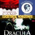 Luces en el Horizonte V16.3: DRÁCULA (1979), SUMMER CAMP, EDITORIAL DILATANDO MENTES