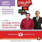 Reflexiones Económica Administrativas (11 de enero de 2017).