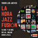 La Hora Jazz Fusión Vol. 3 (31-08-2017)