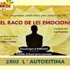 El raco de les emocions-Programa 2x03 L'AUTOESTIMA