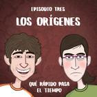 T1E03 - Los Orígenes