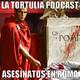 La Tortulia #74 - Asesinatos en Roma