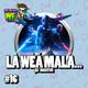 The Breves W.E.A.S. - #16 - La Weá mala... pa' nosotroh