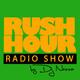 La Revoltosa FM: Rush Hour Show 002 - 20/01/2018