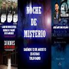 2x10 Noche de Misterio con los chicos de Codex y José Antonio Roldán del programa En La Búsqueda.