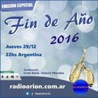 #EmisiónEspecial Fin de Año 2016 Cintia Neves Roberto Villalobos www.radioorion.com.ar Navidad 2016 Año Nuevo 2017