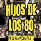 LODE 4x44 HIJOS DE LOS 80 –programa completo-