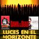 Luces en el Horizonte - DAWN OF THE DEAD (ZOMBIE & AMANECER DE LOS MUERTOS)