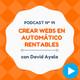 Cómo hacer webs en automático que sean rentables, con David Ayala - #14 CW Podcast