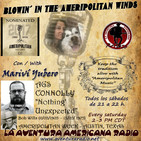 48 BLOWING IN THE AMERIPOLITAN WINDS con MARIVI YUBERO Ags Connolly, Bob Wills, Ameripolitan Week