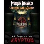 El legado de krypton 13 - Parque Jurásico (Jurassic park) La trilogia
