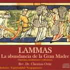 Lammas: La abundancia de la Gran Madre. meditaciones y reflexiones.