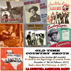 84- Old Time Country Shots (4 Febrero 2017)