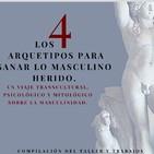 (Muestra) Los 4 arquetipos para sanar lo masculino herido. EL AMANTE (Fragmento)