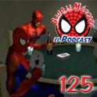 Spider-Man: Bajo la Máscara 125. Checklist de Septiembre, videojuegos de Spider-Man (generación PlayStation) y más.