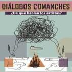 Diálogos comanches 11 (04/09/15)