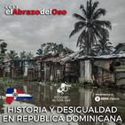 El Abrazo del Oso - Historia y desigualdad en República Dominicana #PodcastActionDay