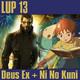 LUP 13 - Deus Ex: Human Revolution y Ni No Kuni