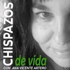 #12 LAS BUENAS NOTICIAS - www.chispazos.org Chispazos de vida con Ana Vicente Artero