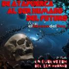 El Abrazo del Oso - La Evolución humana: de Atapuerca al ser humano del futuro