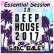Session Deep House 2017 VOL.1 by Saac Baley