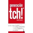 Música Kasual  Con Buena Letra presenta Generación TCH!  de Benjamín Escalonilla 21-11-2011