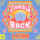 Throwback Latino – Ministry of Sound (2017)