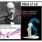 VDLA 17x2: Manuel de Falla y el día que cantamos los miedos a la oscuridad