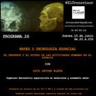 El Cronovisor. Programa 26. Naves y Tecnología Espacial.