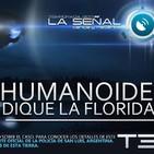 La Señal T3 | 68 | Caso del Humanoide en Dique La Florida | Bacterias de otro mundo 24/08/2017