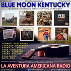 92- Blue Moon Kentucky (26 Febrero 2017)