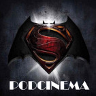 Podcinema ep. 231. Otro podcast más de Batman versus Superman
