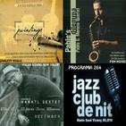 Programa 264: Xavier Dotras Trio, Klemens Marktl Sextet i Pablo G. Morano,.