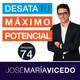 12 Características fundamentales para lograr el éxito -Podcast DTMP-Episodio 74 - José María Vicedo