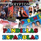 EL LEGADO DE KRYPTON 74–PANDILLAS ESPAÑOLAS Parchís,Regaliz,Enrique y Ana,Chispita,Padre no hay mas que dos,Zipi y Zape