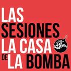 Mixtape b-sides (Las Sesiones de La Casa de La Bomba/6Abril2018)