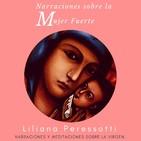 Narraciones sobre la mujer fuerte: La virgen, el alma y la fuerza de la mujer.