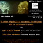 El Cronovisor. Programa 29. El Museo Arqueológico Provincial de Alicante. MARQ.