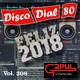 Disco Dial 80 Edición 308 (segunda parte)