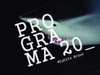 Programa 20: Cañita Brave