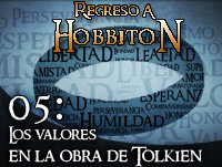 Regreso a Hobbiton 1x05 Valores en la obra de Tolkien