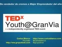 De vendedor de cromos a Mejor Emprendedor del año - Carlos Blanco at TEDxYouth@GranVía