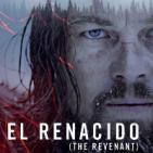 LODE 6x24 –Archivo Ligero– EL RENACIDO (The Revenant)