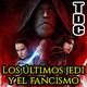 TDC Podcast - 48 - Star Wars Episodio VIII: Los últimos Jedi y el alzamiento del fancismo