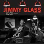 Jimmy Glass: Jazz Stand - 120717