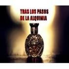 TLL 6x08 (Completo) Tras los pasos de la Piedra Filosofal y la Alquimia, con Luis Silva