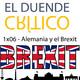 EDC 1x06 - Alemania y la línea dura para el Brexit